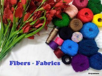 Fibers to Fabrics
