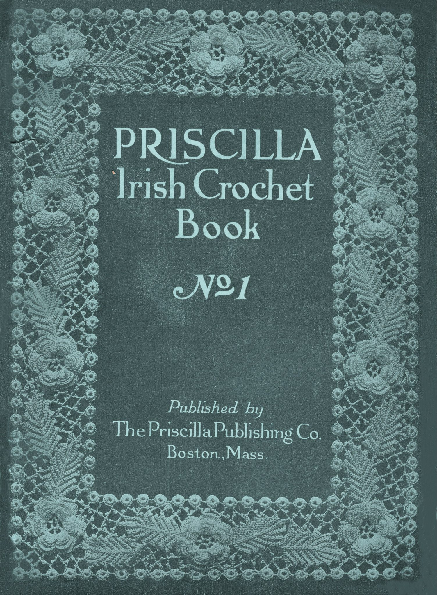 Crochet Book Review – Priscilla Irish Crochet Book 1 & 2