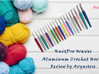 KnitPro Waves Aluminium Crochet Hooks Review