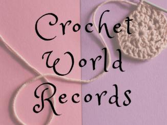 World Records In Crochet