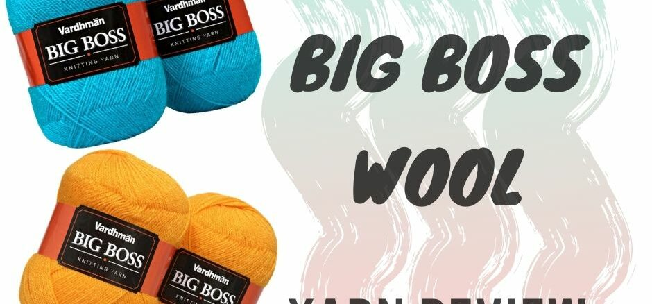 Yarn Review -Vardhman Big Boss Wool.